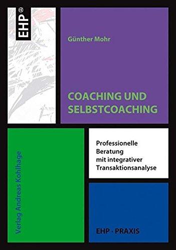 Coaching und Selbstcoaching mit Transaktionsanlyse