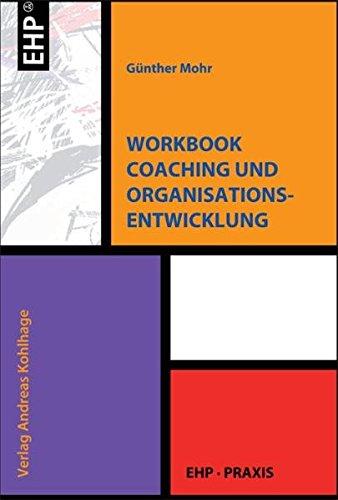 Workbook Coaching und Organisationsentwicklung